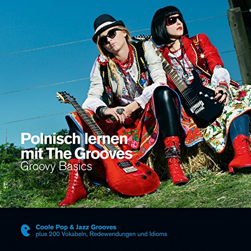 Polnisch lernen mit The Grooves - Groovy Basics (Premium Edutainment) audiobook cover art