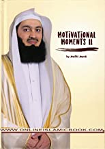 Motivational Moments II by Mufti Menk