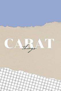 Carat Things Notebook/Journal (Serenity - Seventeen) - BLANK