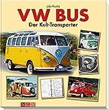 VW Bus: Der Kult-Transporter - Udo Paulitz