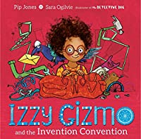 Izzy Gizmo and the Invention Convention
