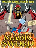 Mystery Science Theater 3000: The Magic Sword