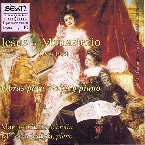 Jesús de Monasterio: Obras para Violín y Piano