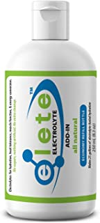 elete – Electrolyte Add-In – Economy Refill – 4 Essential Electrolytes Concentrate – All Natural – Transforms Any Drink in...