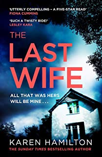 The Last Wife: The Thriller You've Been Waiting For