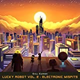 Lucky Robot, Vol. 2 - Electronic Misfits