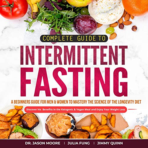 Complete Guide to Intermittent Fasting audiobook cover art