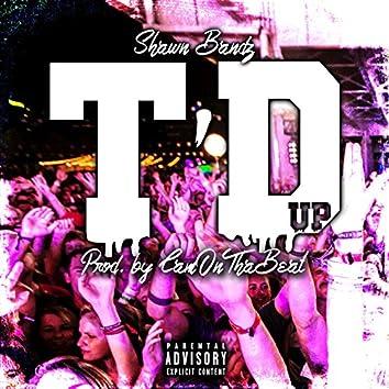 T'D Up - Single