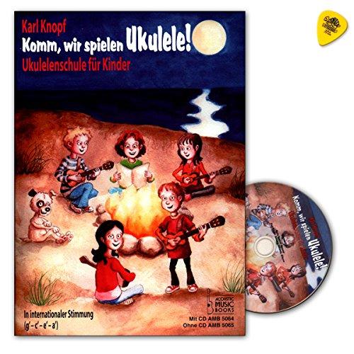 Kom, wij spelen ukelelen! Met dit leerwerk is het ukelele-spelen echt leuk - ukelelenschool voor kinderen van Karl Knopf - met CD en Dunlop Plek - AMB5064 9783869475646