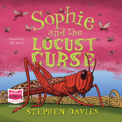 Sophie and the Locust Curse audiobook cover art