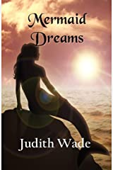 Mermaid Dreams (The Mermaid Island Trilogy Book 3) Kindle Edition