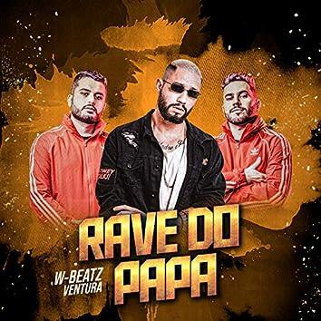 Rave do Papa - Deluxe (feat. Mc Rennan, MC Bruna Alves, MC BN & MC Rick) (Remix)