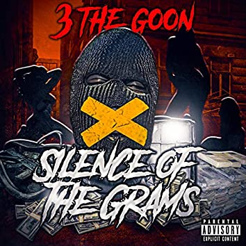 Silence of the Grams