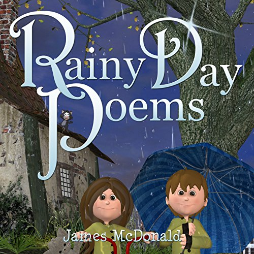 Rainy Day Poems     The Adventures of Sami and Thomas              By:                                                                                                                                 James McDonald                               Narrated by:                                                                                                                                 Nikki Lu Lowe                      Length: 21 mins     Not rated yet     Overall 0.0