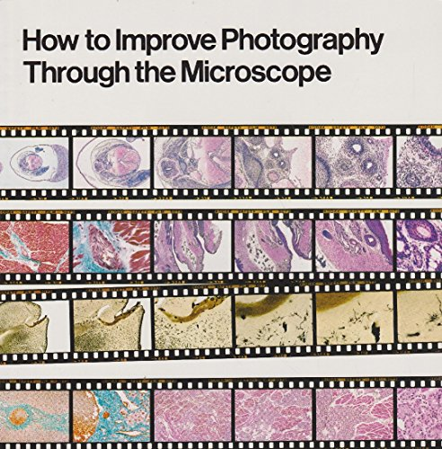 How to Improve Photography Through the Microscope.