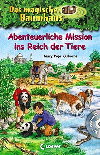Das magische Baumhaus - Abenteuerliche Mission ins Reich der Tiere: Sammelband für Mädchen und Jungen ab 8 Jahre - Mit Hörbuch-CD Pandas in großer Gefahr (Das magische Baumhaus - Sammelbände)