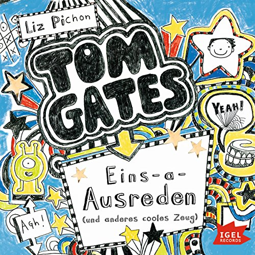 Eins-a-Ausreden und anderes cooles Zeug     Tom Gates 2              By:                                                                                                                                 Liz Pichon                               Narrated by:                                                                                                                                 Robert Missler                      Length: 2 hrs and 35 mins     1 rating     Overall 5.0