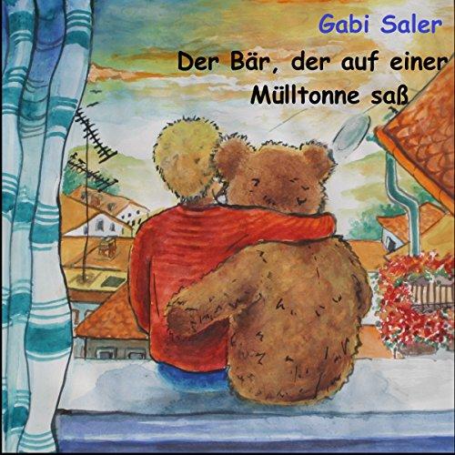 Der Bär, der auf einer Mülltonne saß Titelbild