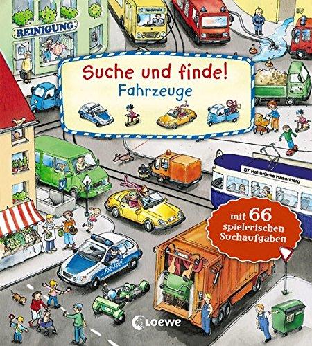 Suche und finde! - Fahrzeuge: mit 66 spielerischen Aufgaben. Kindgerechte Suchaufgaben und Wimmelbildern für die Förderung der Konzentrationsfähigkeit. Ab 2 Jahre