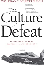 Culture of Defeat: On National Trauma, Mourning, and Recovery