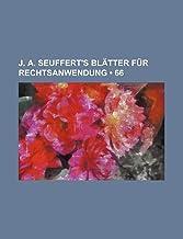 J. A. Seuffert's Bl Tter Fur Rechtsanwendung (66)