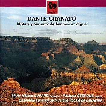 Dante Granato: Motets pour voix de femmes et orgue (Motets for Female Voices and Organ)