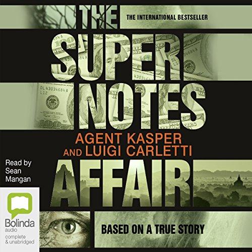 The Supernotes Affair audiobook cover art