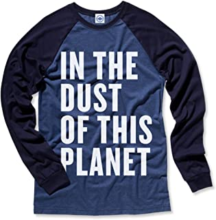 in The Dust of This Planet Men's L/S Baseball T-Shirt