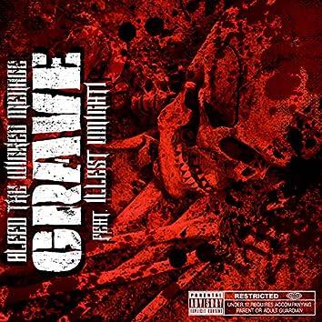 Grave (feat. Illest Uminati)