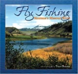 Fly Fishing Montana s Missouri River
