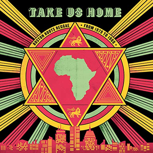 Take Us Home - Boston Roots Reggae: 1979 to 1988