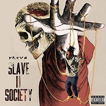 Slave II Society