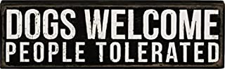 Primitives by Kathy Vintage Style Dogs Welcome People Tolerated Black Wooden Box Sign 19133 New