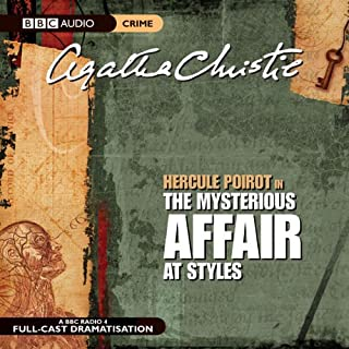 The Mysterious Affair at Styles (Dramatised)                   Autor:                                                                                                                                 Agatha Christie                               Sprecher:                                                                                                                                 Nicola McAuliffe,                                                                                        Philip Jackson,                                                                                        Simon Williams,                   und andere                 Spieldauer: 2 Std. und 13 Min.     15 Bewertungen     Gesamt 4,6