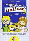 Quaderno piccolo genio. Italiano. Con le attività di preparazione alle prove nazionali INVALSI. Per la Scuola elementare (Vol. 3)