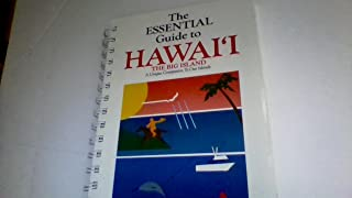 The Essential Guide to Hawaii The Big Island