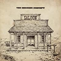 Saloon by The Ongoing Concept (2013-08-20)