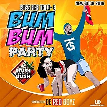 Bum Bum (If Yuh Stush Go in de Bush)