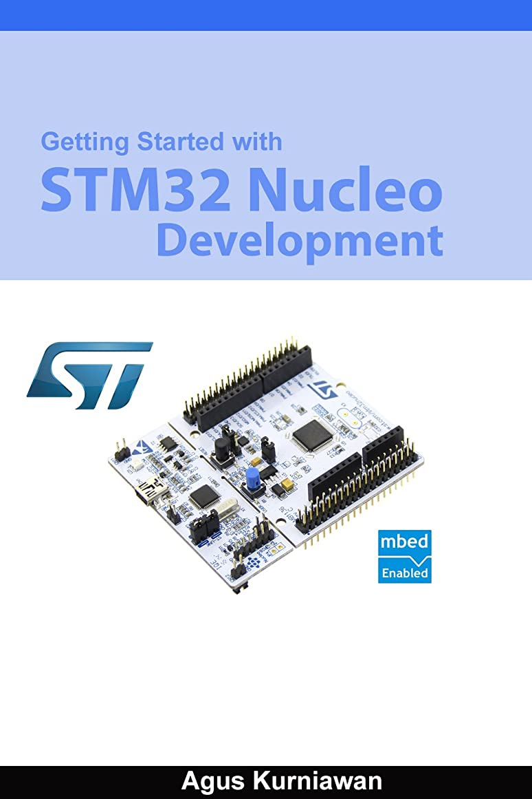消費チャンバー財産Getting Started With STM32 Nucleo Development (English Edition)