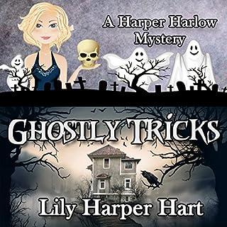 Ghostly Tricks     A Harper Harlow Mystery, Book 8              Auteur(s):                                                                                                                                 Lily Harper Hart                               Narrateur(s):                                                                                                                                 Angel Clark                      Durée: 7 h et 26 min     Pas de évaluations     Au global 0,0