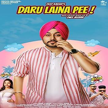 Daru Laina Pee (feat. Vadda Grewal, Priyanka Bhardwaj)