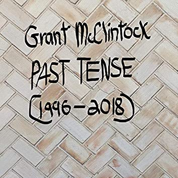 Past Tense (1996-2018)