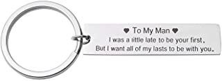 Funny Couples Keychain, To My Man&To My Woman Love Gifts-I Want All of My Lasts to Be with You