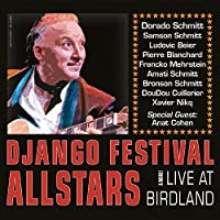 Live at Birdland & More by Django Festival Allstars