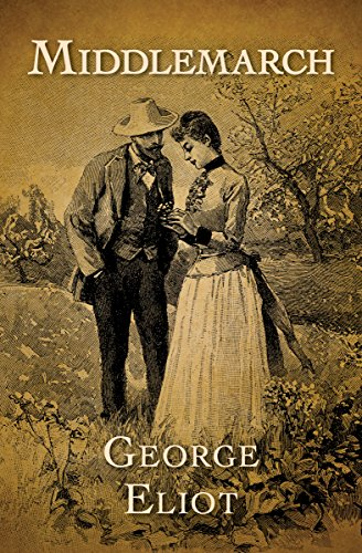 Amazon.com: Middlemarch eBook: Eliot, George: Kindle Store