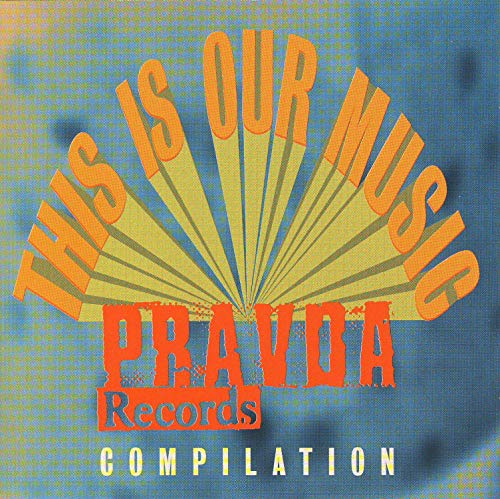 Pravda Records Compilation
