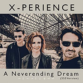 A Neverending Dream (555 Version)