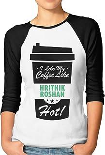 I Like My Coffee Like HRITHIK Roshan Hot Womans 3/4 Sleeve T-Shirts Printed Casual Raglan Sleeves Baseball Tee Black