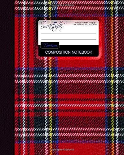 Tartan Composition Notebook: College Ruled Writeræs Notebook for School / Teacher / Office / Student [ Perfect Bound * Large * Scottish Gifts ] [Lingua Inglese]