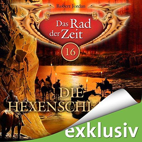 Die Hexenschlacht (Das Rad der Zeit 16) audiobook cover art
